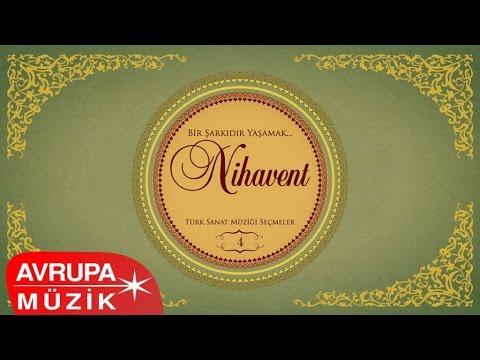 Çeşitli Sanatçılar - Bir Şarkıdır Yasamak / 4 Nihavend (Full Albüm)