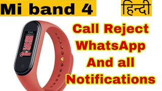 Mi band 4 call reject/receive ,whatsapp/hike  Notification,Brightness,Music Review | Hindi