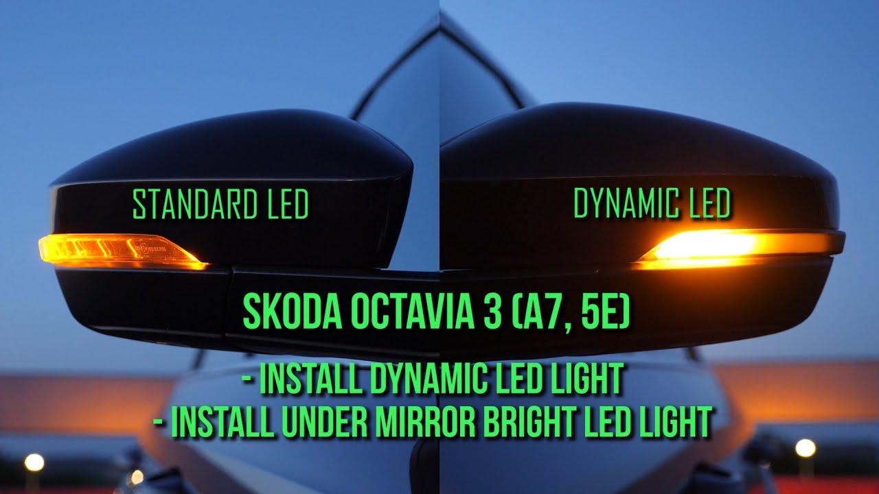Skoda Octavia 3 - Installing Turn Dynamic LED Light & Bright LED Light under Mirror