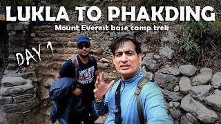 Lukla to Phakding | Day 1 | Mount Everest base camp trek