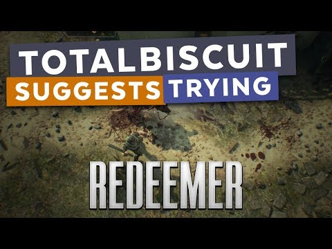 TotalBiscuit suggests trying... Redeemer