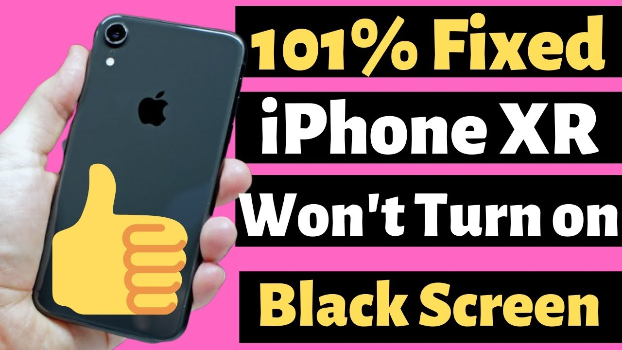iPhone XR Won't Turn On at all & Black Screen, Not