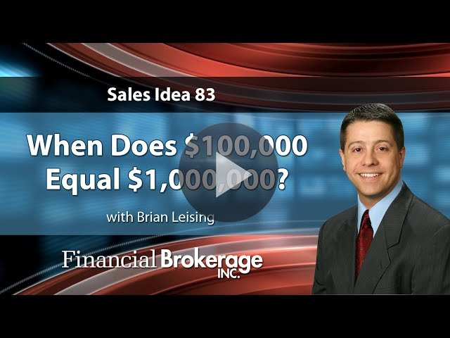 Sales Idea 83 - When Does $100,000 Equal $1,000,000?