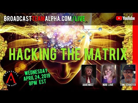 Hacking The Matrix - How Our Own Consciousness Enables Us to Change The Game - BTA Weekly Show