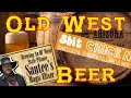 Beer in the Old West