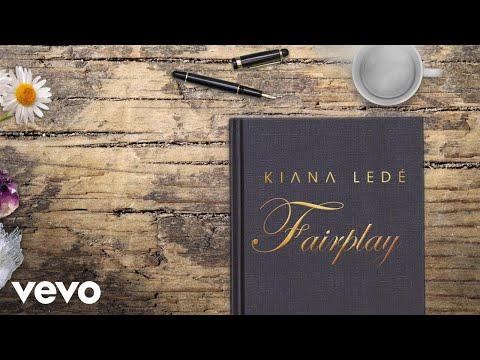 Kiana Ledé - Fairplay (Lyric Video)