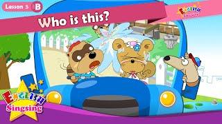 Lektion 5_(B)Wer ist das? Wer - Einführung - Cartoon-Geschichte - Englisch-Bildung - für Kinder