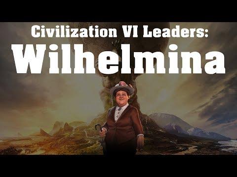 Civilization VI: Rise and Fall Leader Spotlight - Wilhelmina