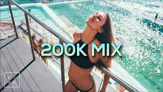 200K Special ???? Vocal Deep House Chillout Mix 2018
