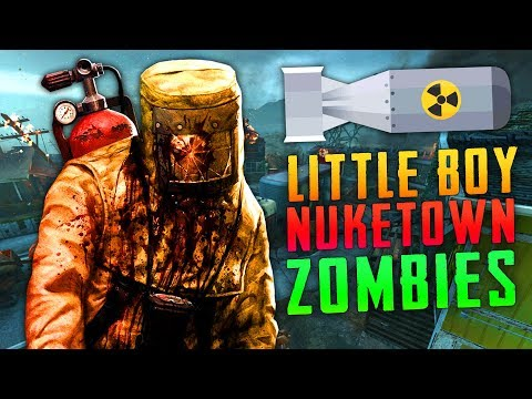 LITTLE BOY: NUKETOWN REMAKE (Call of Duty Zombies)