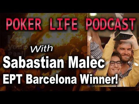 Guest Sebastian Malec (EPT Barcelona Winner)    Poker Life Podcast