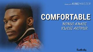 Nonso Amadi - Comfortable (feat. Kwesi Arthur) [Lyrics]