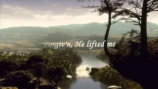 He Lifted Me