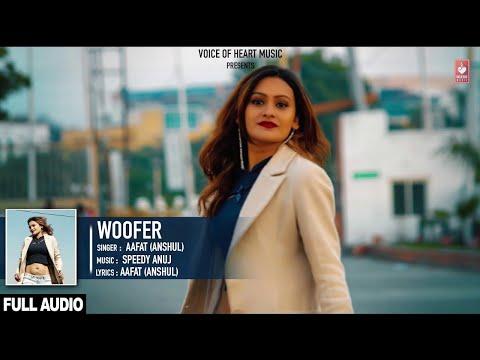 Woofer (Audio)   AaFat   Latest Punjabi Song 2017   VOHM