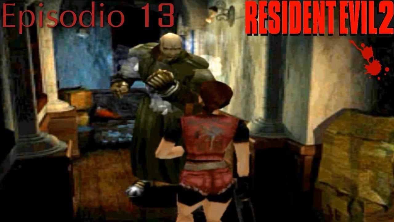 Resident Evil 2 Claire Redfield B Episodio 13 Un Nuevo Tyrant