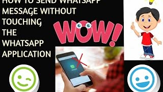 Send Whatsapp Messages Without Touching whatsapp App