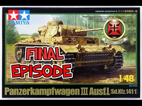 1/48 Tamyia Panzer III AUSF L SDKFZ FULL BUILD FINAL EPISODE
