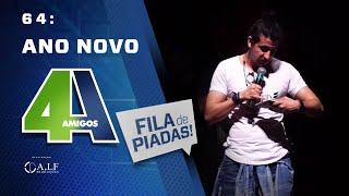 FILA DE PIADAS - ANO NOVO - #64