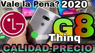LG G8 ThinQ Vale la pena en 2020