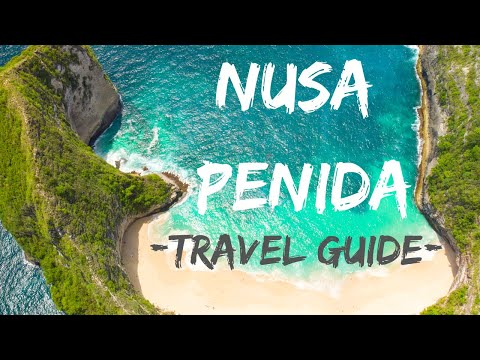NUSA PENIDA GUIDE (4K): How To Visit The Most Beautiful Island In Bali