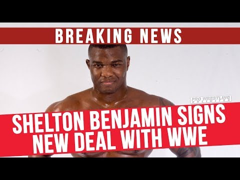 BREAKING NEWS: Shelton Benjamin Signs New Deal With The WWE