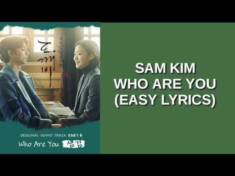 SAM KIM - WHO ARE YOU (EASY LYRICS)