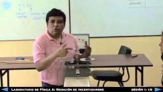 Laboratorio de Física A: Medición de Incertidumbre - Sesión 1 1/5