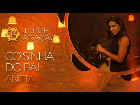 Coisinha Do Pai - Anitta (Sambabook Jorge Aragão)