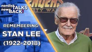 Remembering Stan Lee (Nerdist News Talks Back)
