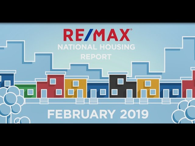 February 2019 RE/MAX National Housing Report