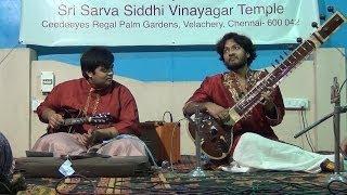 AAROHANAM - Mandolin Sitar Jugalbandi, Ragam & Tanam, Abheri -  21st Dec 2013 at Velachery.