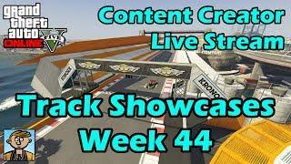 GTA Race Track Showcases (Week 44) [PC] - GTA Content Creator Live Stream