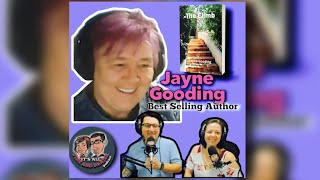 Episode 97: Best Selling Author! Special Guest: Jayne Gooding!