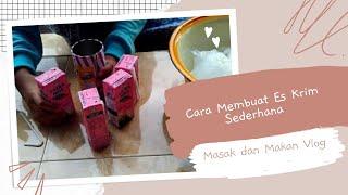 Video Cara Membuat Es Krim Sederhana download MP3, 3GP, MP4, WEBM, AVI, FLV Agustus 2018
