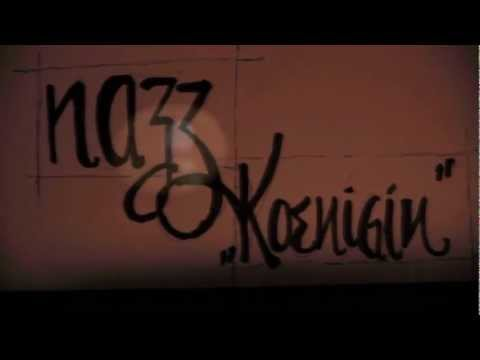Nazz - Königin (Video)