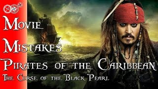 Pirates of the Caribbean: The Curse of the Black Pearl - Movie Mistakes - MechanicalMinute