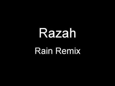 Razah - Rain Remix + Lyrics