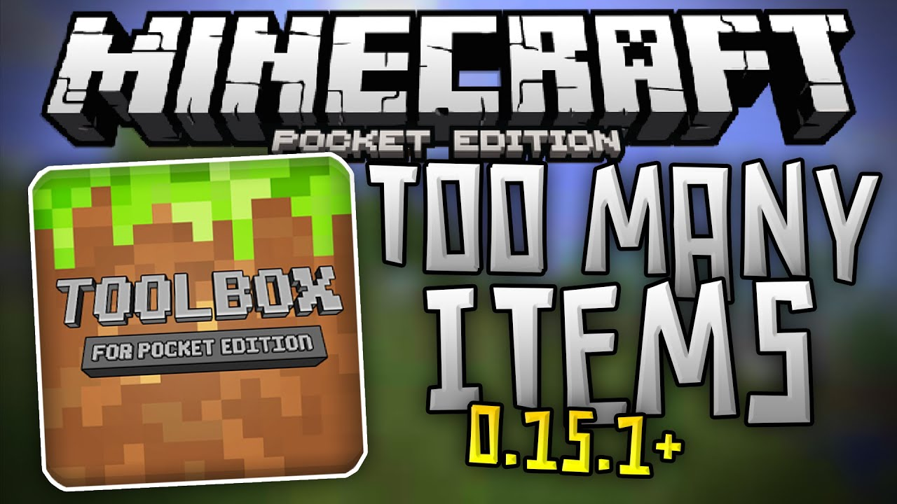 Too many items for 0. 15. 1 toolbox mod for mcpe android is back.