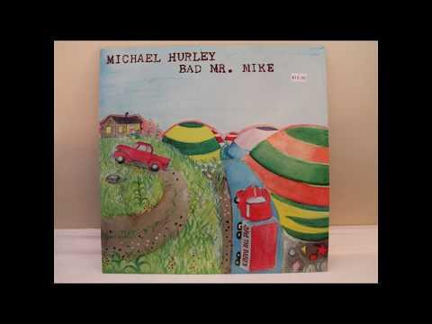 Michael Hurley - Bad Mr. Mike (full album)
