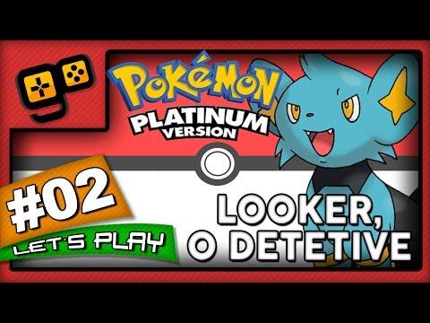 Let's Play: Pokémon Platinum - Parte 2 - Looker, O Detetive