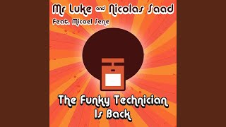 The Funky Technician Is Back (Nils M. Disco Edit)