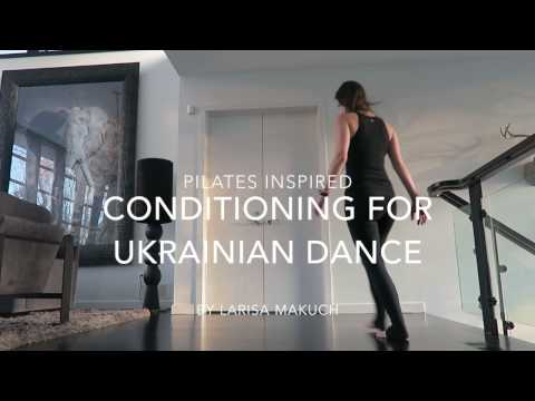 Pilates Inspired Conditioning for Ukrainian Dance