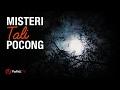 Ceramah Singkat: Misteri Tali Pocong - Ustadz  Aris Munandar