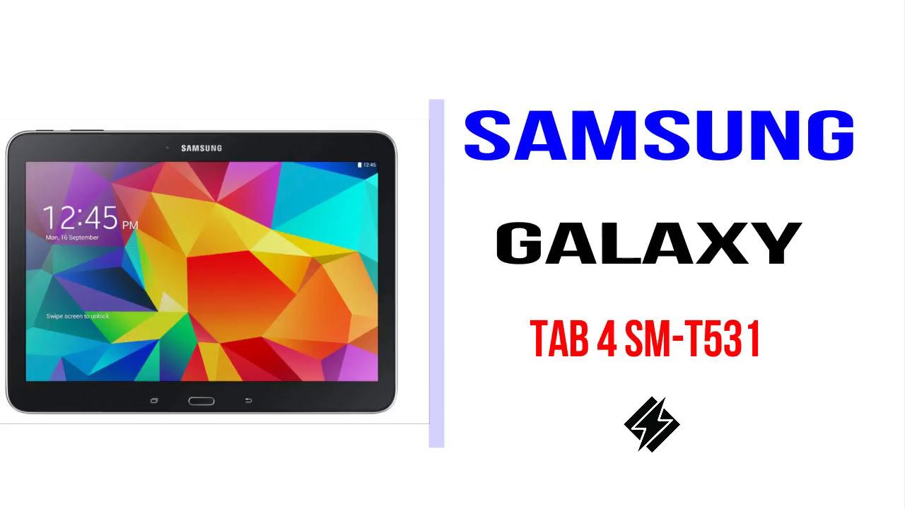 How to Samsung Galaxy Tab 4 SM T531 Firmware Update (Fix ROM)
