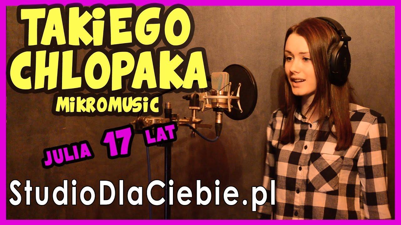 mikromusic-takiego-chlopaka-cover-by-julia-lewandowska-studiodlaciebie