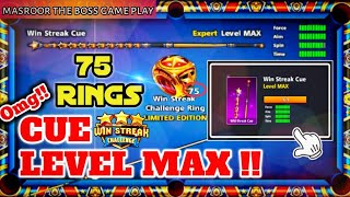 Win Streak CUE LEVEL MAX!! 75 RINGS - Win Streak Challange||New edition 2020--8ball poll–miniclip
