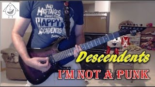 Descendents - I'm Not A Punk - Guitar Cover (Tab in description!)