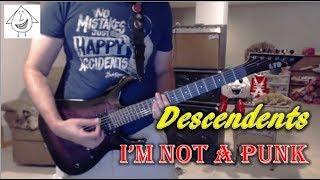 Descendents - I'm Not A Punk (Guitar Tab + Cover)