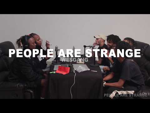 People Are Strange - WE$GANG Interview