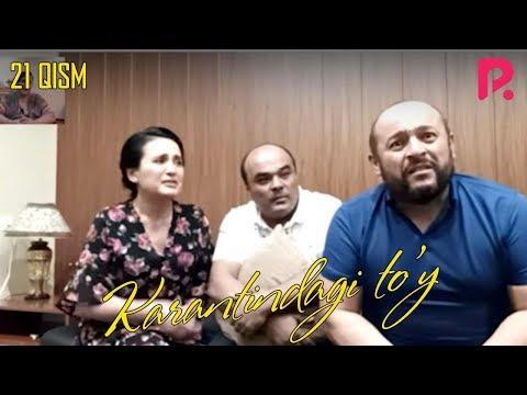 Karantindagi To'y (o'zbek Serial) | Карантиндаги туй (узбек сериал) 21-qism